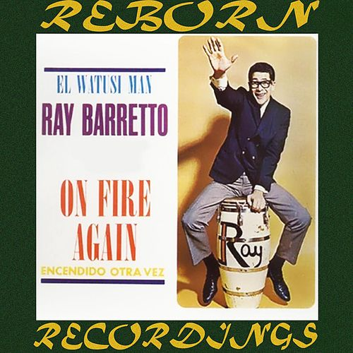 On Fire Again (Encendido Otra Vez) (HD Remastered) de Ray Barretto