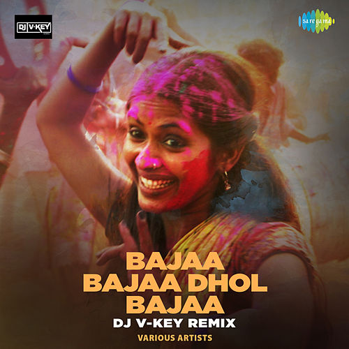 Bajaa Bajaa Dhol Bajaa (Remix) - Single by Shankar Mahadevan