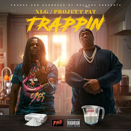 Trappin de XLG Official
