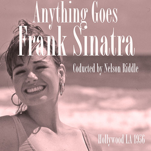 Anything Goes by Frank Sinatra