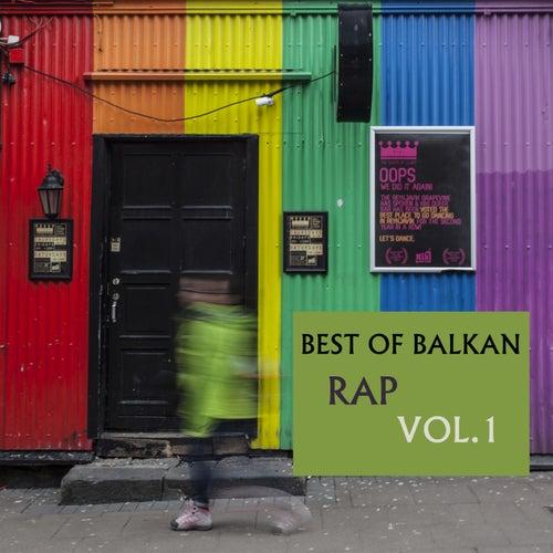Best Of Balkan Rap, Vol. 1 by Various Artists