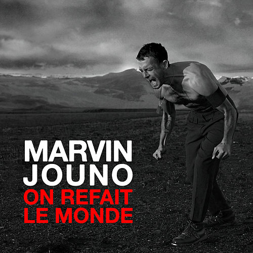 On refait le monde (Radio Edit) by Marvin Jouno