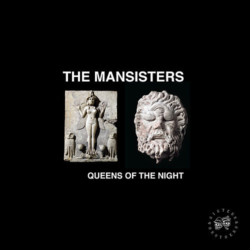 Queens of the Night - Sisters & Brothers, Vol. 07 by The Mansisters