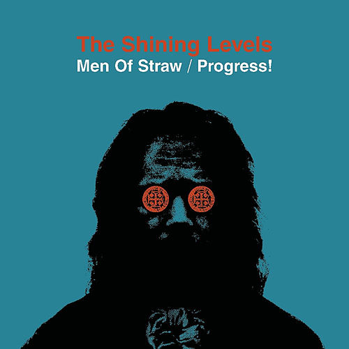 Men of Straw by The Shining Levels