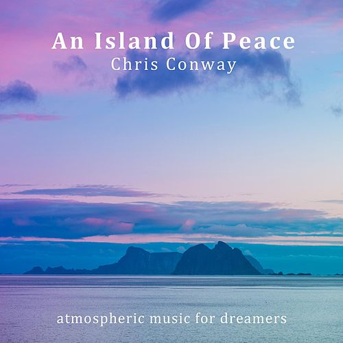 An Island Of Peace de Chris Conway