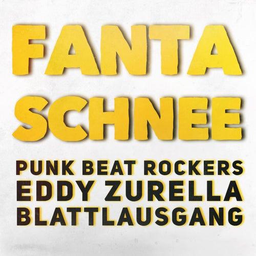Fanta Schnee by Punk Beat Rockers