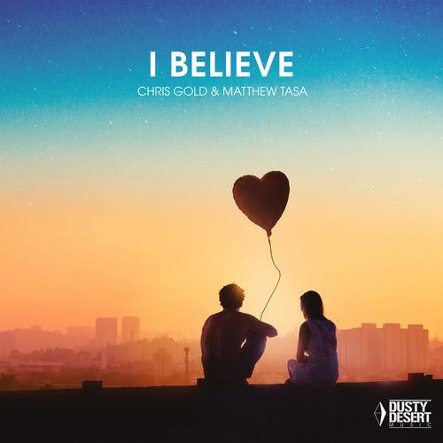 I Believe von Chris Gold