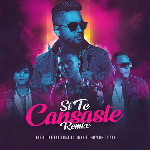 Si Te Cansaste (Remix) by Rubiel International