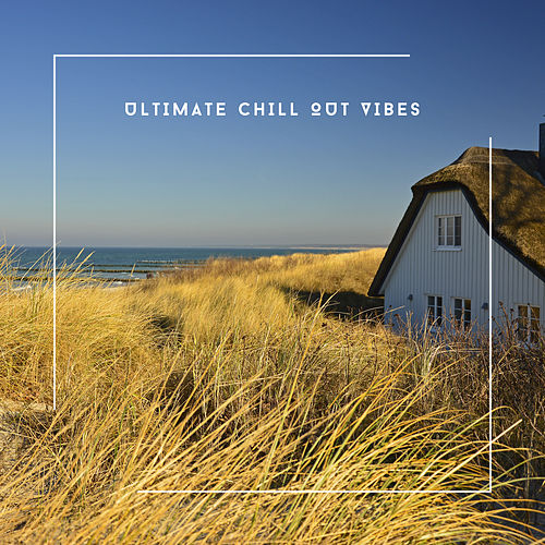New Relaxation Piano Music - Ultimate Chill Out Vibes von Relaxing Chill Out Music