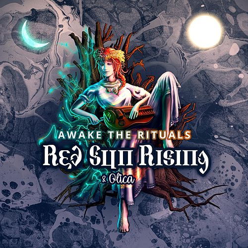 Awake the Rituals by Red Sun Rising