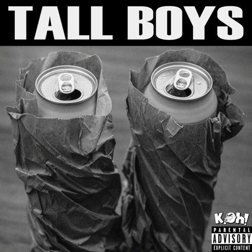Tall Boys von Koh