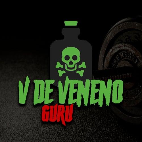 V de Veneno by Guru Rap