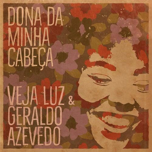 Dona da Minha Cabeça by Veja Luz