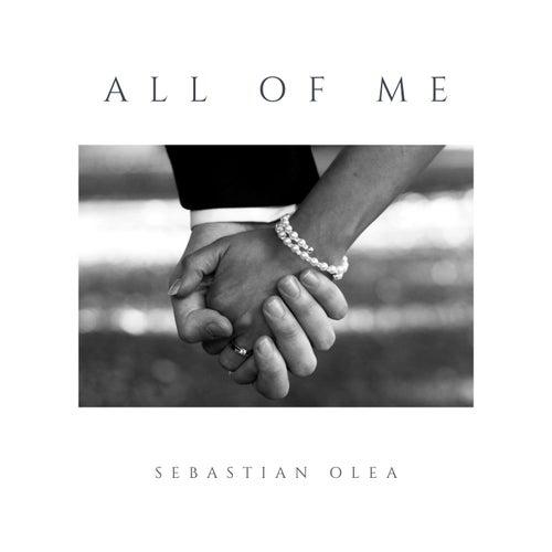 All Of Me de Sebastián Olea