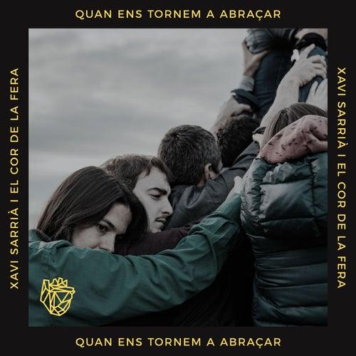 Quan ens tornem a abraçar by Xavi Sarrià