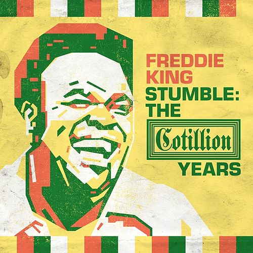Stumble: The Cotillion Years by Freddie King