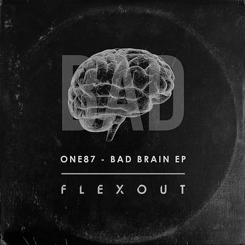 Bad Brain EP by One 87