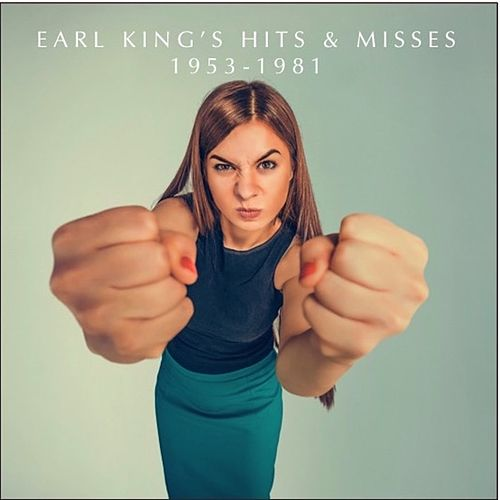 Earl King's Hits & Misses 1953-1981 de Earl King