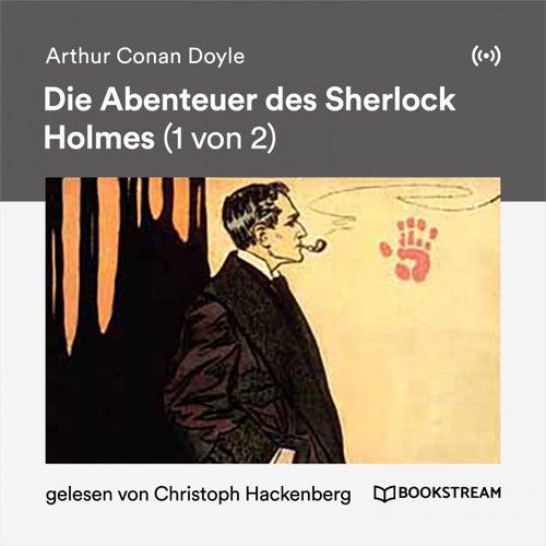 Die Abenteuer des Sherlock Holmes (1 von 2) von Sherlock Holmes
