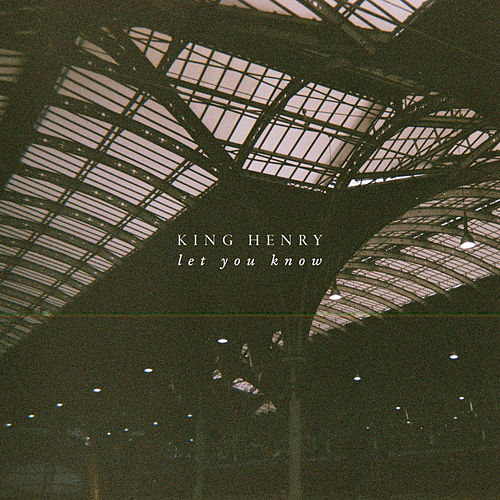 Let You Know de King Henry