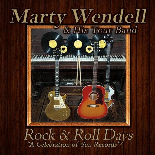 Rock & Roll Days de Marty Wendell