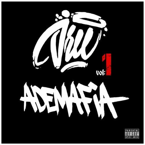 Ademafia, Vol. 1 de Dree Beatmaker