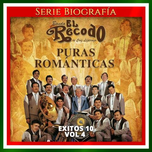 Exitos 10, Vol. 4: Puras Románticas von Banda El Recodo de Cruz Lizãrraga