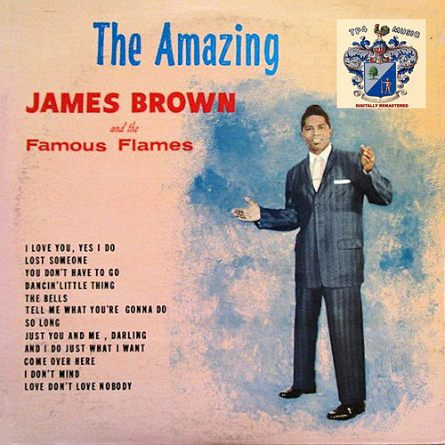 The Amazing James Brown and the Famous Flames de James Brown