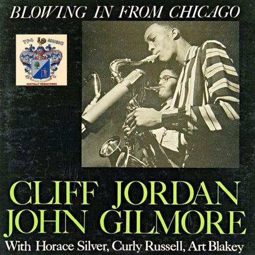 Blowing in from Chicago von Clifford Jordan