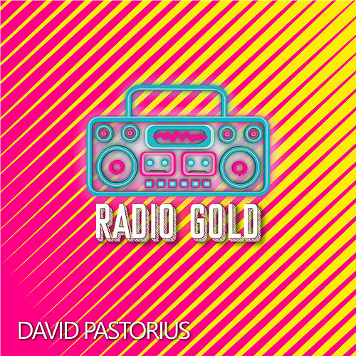 Radio Gold de David Pastorius