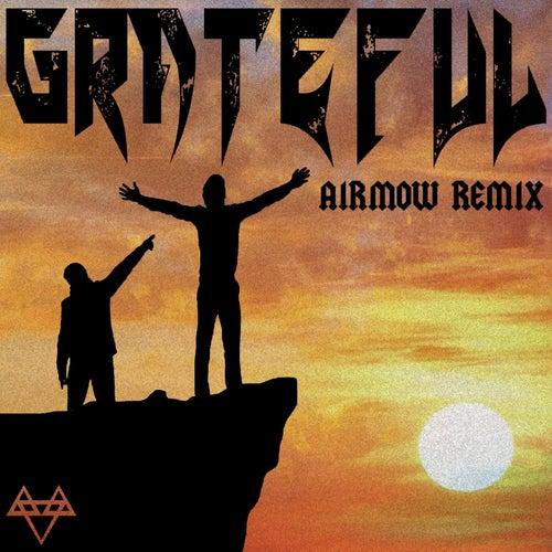 Grateful (Airmow Remix) by Neffex