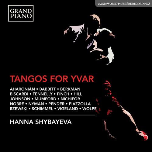 Tangos for Yvar de Hanna Shybayeva