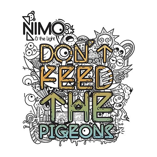 Don't Feed The Pigeons by Nimo