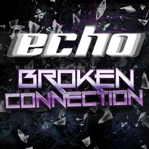 Broken Connection by Echo