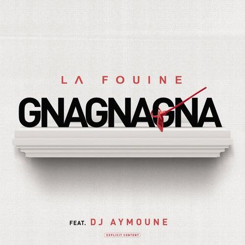Gnagnagna de La Fouine