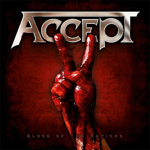 Blood of the Nations by Accept
