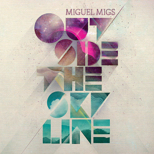 Outside the Skyline de Miguel Migs
