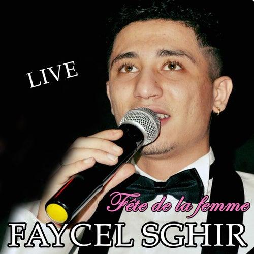 Fête De La Femme (Live) de Faycel Sghir