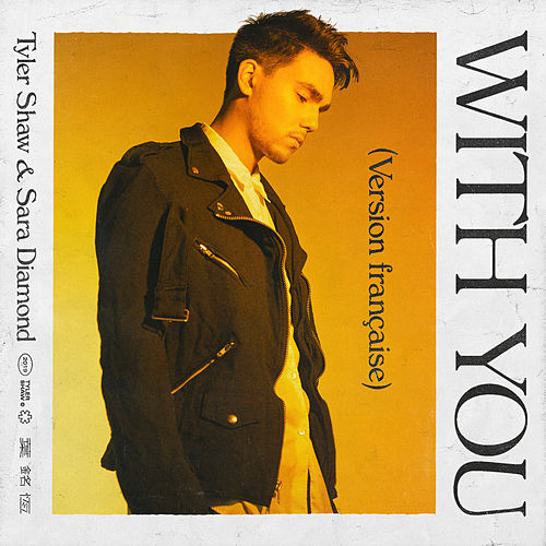 With You (version française) by Tyler Shaw