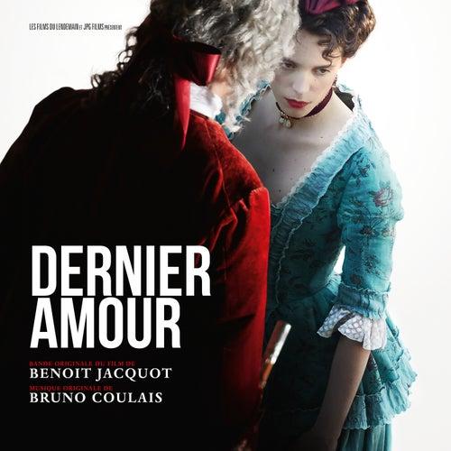Dernier amour (Original Motion Picture Soundtrack) von Bruno Coulais