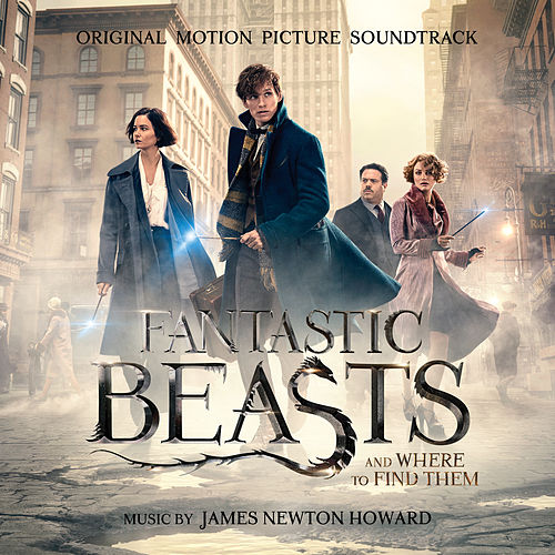 Fantastic Beasts and Where to Find Them (Original Motion Picture Soundtrack) von James Newton Howard