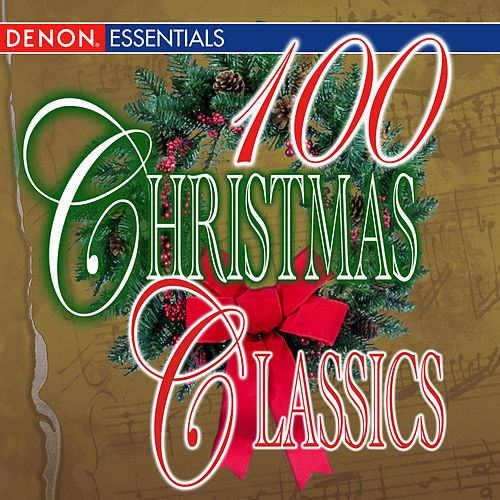 100 Christmas Classics (Disc 2) by Various Artists