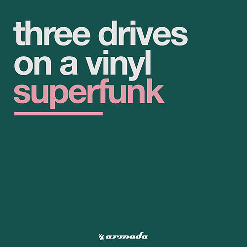 Superfunk von Three Drives On A Vinyl