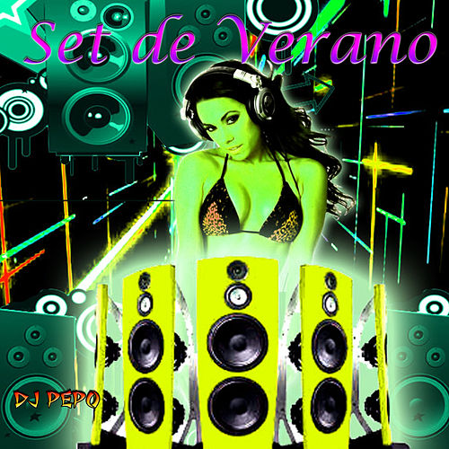 Set de Verano (Guaracha Aleteo & Zapateo) by DJ Pepo