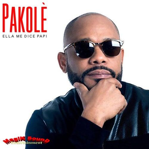 Ella Me Dice Papi (Tony Magik remix) by Pakolè