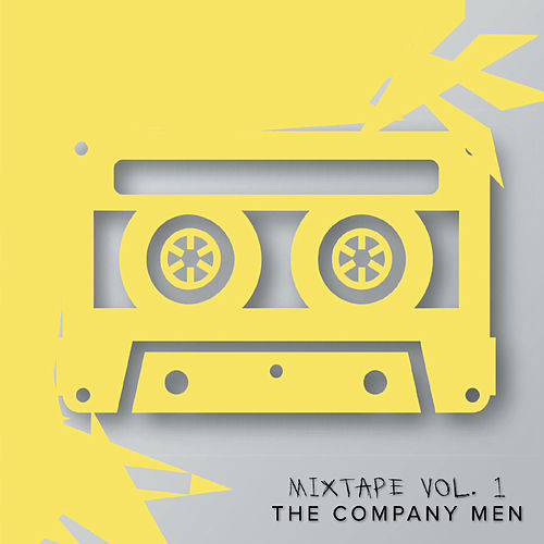 Mixtape, Vol. 1 by Company Men