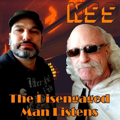 The Disengaged Man Listens de NSS
