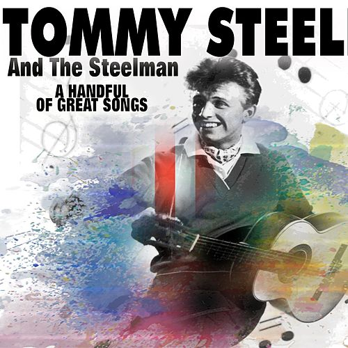 A Handful of Great Songs von Tommy Steele