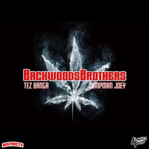 Backwoods Brothers by Tez Banga
