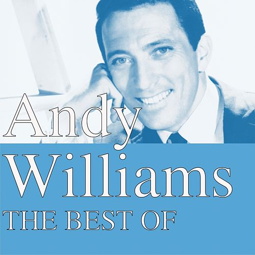 The Best Of by Andy Williams
